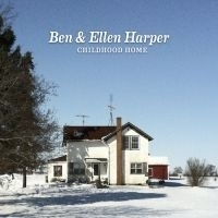 Ben Harper & Ellen - Childhood Home LP