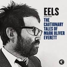 Eels - The Cautionary tales Mark Oliver Everett 2CD