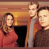Nickel Creek - Nickel Creek 2LP