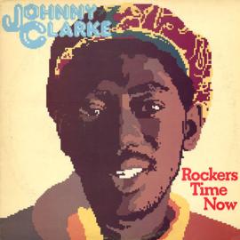 Johnny Clarke LP Rockers Time Now Jamaica LP