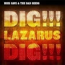 Nick Cave - Dig Lazarus Dig 2LP