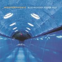 Hooverphonic Blue Wonder Power Milk LP