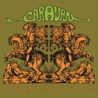 Caravan - A Hunting We Shall Go (live in 1974) LP