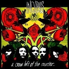 Incubus - a Crow Left of the Murderer HQ LP