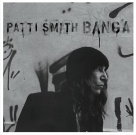 Patti Smith - Banga 2LP