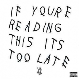 Drake If You Re Reading This It S Too Lat 2LP