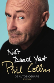 Phil Collins Not dead yet Boek