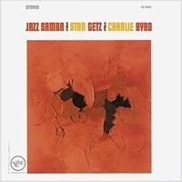 Stan Getz & Charlie Bird - Jazz Samba SACD