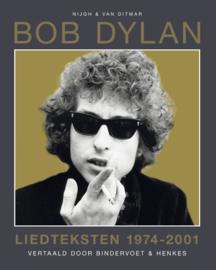 Bob Dylan Liedteksten 1974-2001 Voor altijd jong Boek
