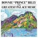 Bonnie Prince Billy - Greatest Palace Music LP