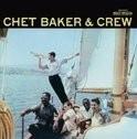 Chet Baker - Chet Baker & Crew LP