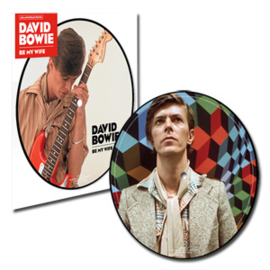 "David Bowie Be My Wife 40th Anniversary 45rpm 7"" Vinyl (Picture Disc)"