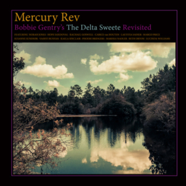Mercury Rev Bobbie Gentry's The Delta Sweete Revisited LP