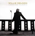 Willie Nelson - American Classic LP