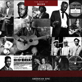 "Various Artists - American Epic: The Best of Blues (12"" Black Vinyl)"