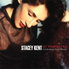Stacey Kent - Let Yourself Go HQ 2LP