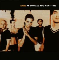 Kane As Long As You Want This LP
