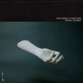 The Howl & The Hum Human Contact 2LP