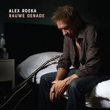Alex Roeka Rauwe Genade CD