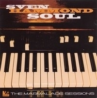 Sven Hammond Soul - Marmalde Sessions 2LP