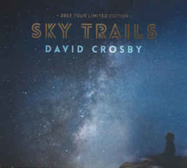 David Crosby Sky Trails 2LP