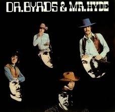 Byrds - Dr Byrds & Mr. Hyde LP