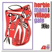 Herbie Mann - At The Village Gate HQ LP
