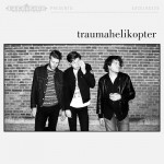 Traumahelikopter - Traumahelikopter LP + CD -Luistetrrip-