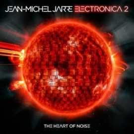 Jean Michel Jarre Electronica 2: The Heart Of Noise 2LP