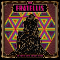 Fratellis In Your Own Sweet Time LP
