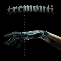 Tremonti A Dying Machine 2LP