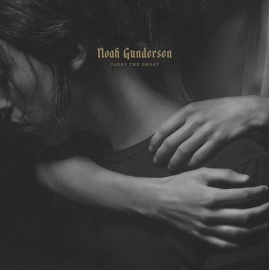 Noah Gundersen Carry The Ghost  2LP