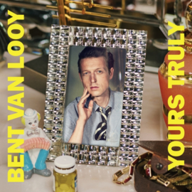 Bent van Looy - Yours Truly LP & CD