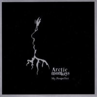 Arctic Monkeys My Propeller 7'