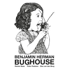 Benjamin Herman Bughouse LP
