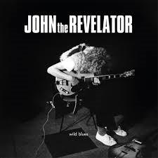 John The Revelator Wild Blues HQ LP