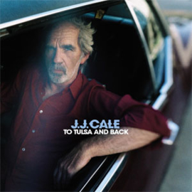 J.J. Cale To Tulsa and Back 180g 2LP & CD