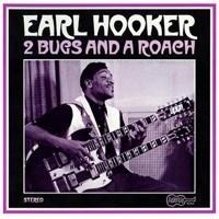 Earl Hooker - 2 Bugs and a Roach LP