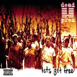 Dead Prez Let's Get Free 2LP