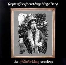 Captain Beefheart - Mirrorman Sessions 2LP