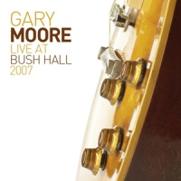 Gary Moore Live At Bush Hall 2007 2LP + CD
