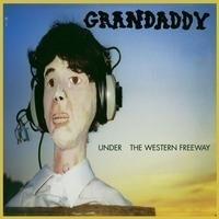 Grandaddy - Under The Western Freeway LP