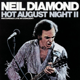 Neil Diamond Hot August Night II 2LP