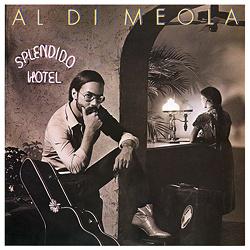 Al Di Meola: Splendido Hotel 2LP