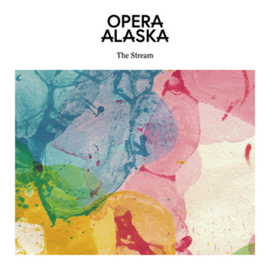 Opera Alaska  The Stream LP