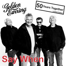 Golden Earring Say When CDS
