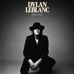 Dylan Leblanc Renegade LP