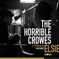 Horrible Crowes - Elsie LP