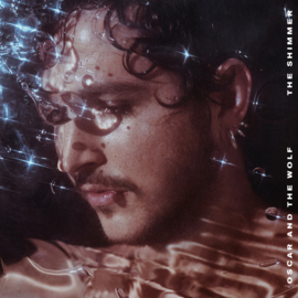 Oscar And The Wolf The Shimmer 2LP