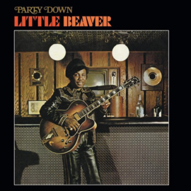 Little Beaver Party Down LP